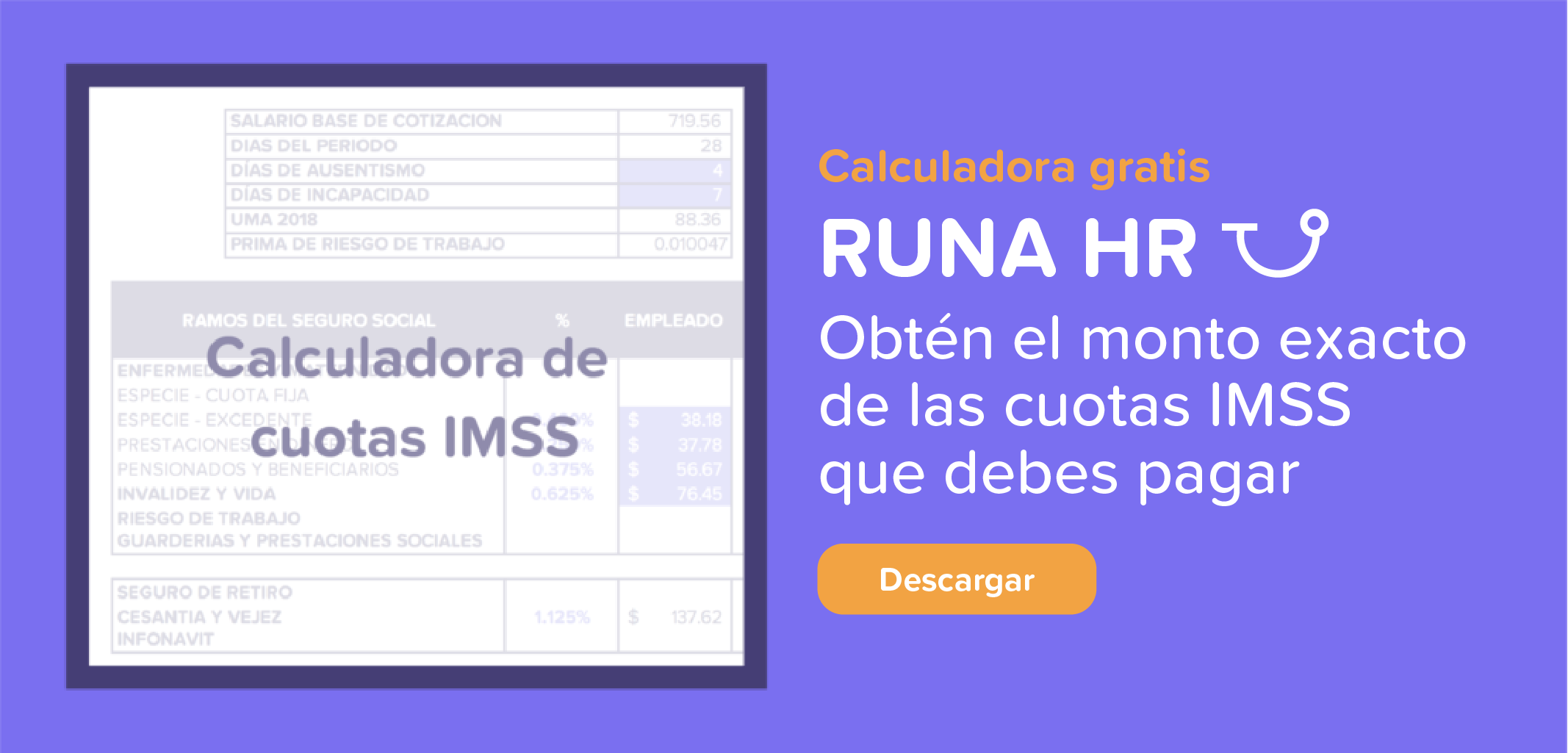 Calculadora de Cuotas IMSS INFONAVIT | Runa HR