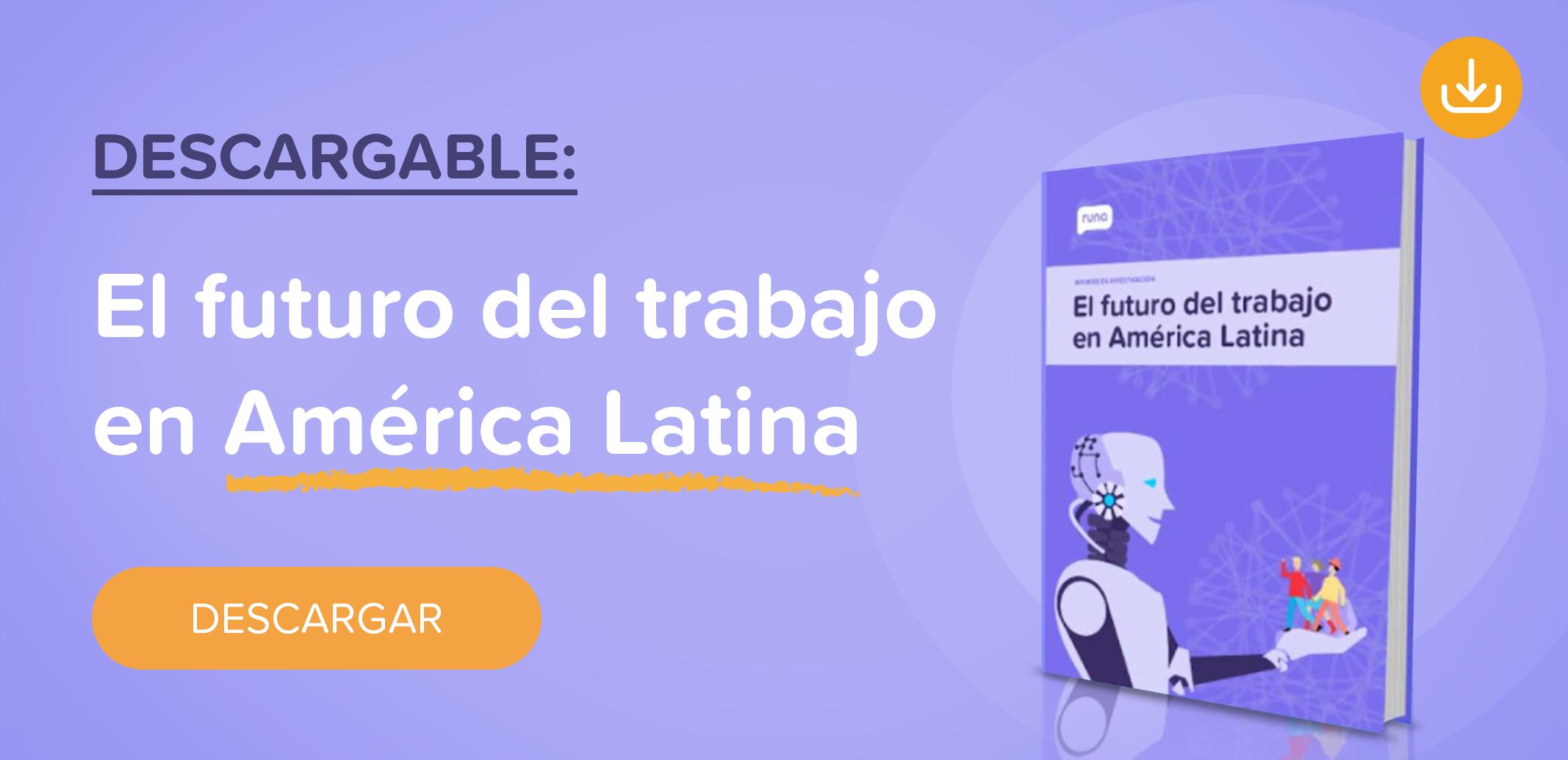 El futuro del trabajo en América Latina | Runa HR