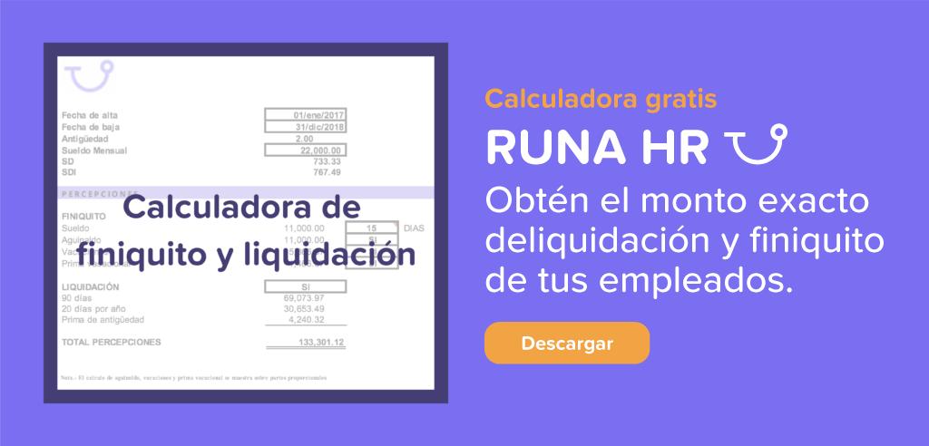 Calculadora descargable de finiquito y liquidación | Runa HR