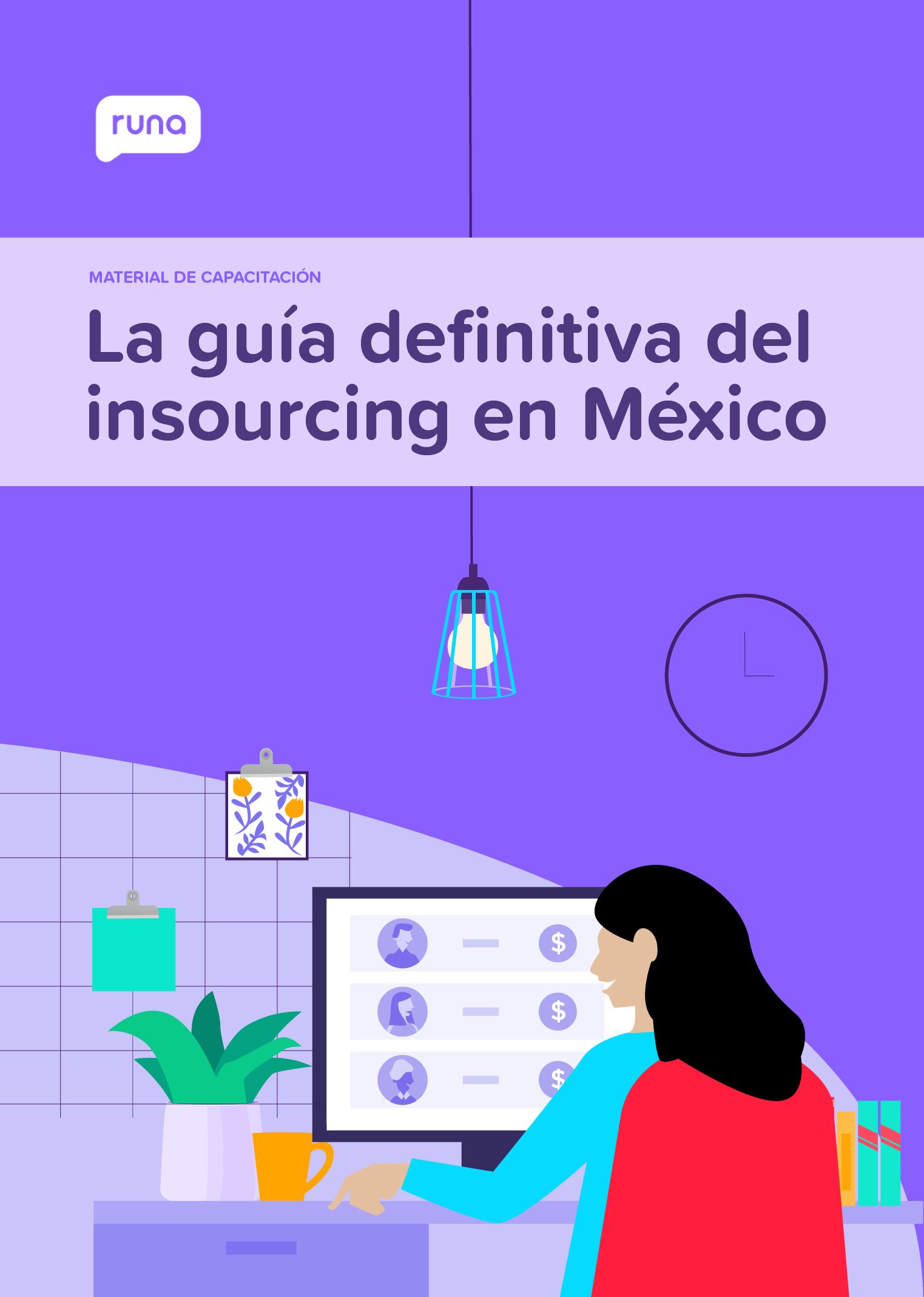 La Guía Definitiva De Insourcing En México   Runa HR