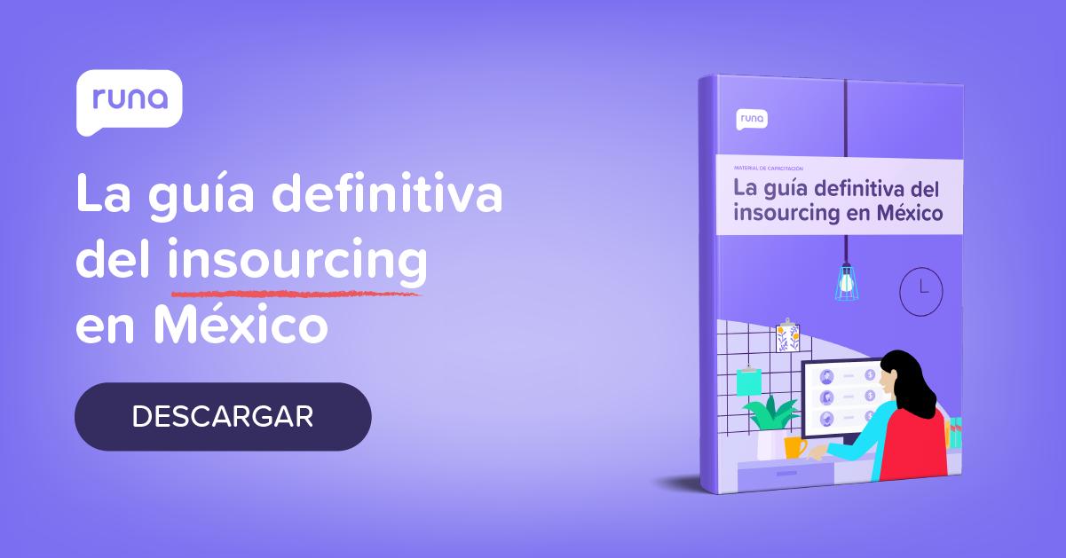 Guía de Insourcing en México | Runa HR